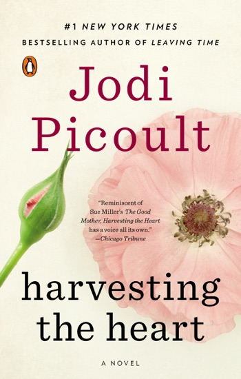 Harvesting the Heart - Jodi Picoult pdf download