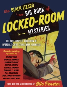 The Black Lizard Big Book of Locked-Room Mysteries - Otto Penzler pdf download