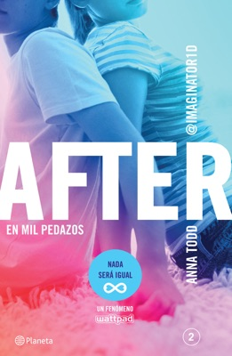 After. En mil pedazos (Serie After 2) Edición mexicana - Anna Todd pdf download