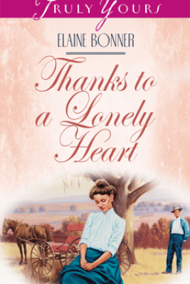 Thanks To A Lonely Heart - Elaine Bonner Powell