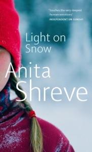 Light On Snow - Anita Shreve pdf download