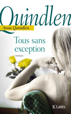 Tous sans exception - Anna Quindlen pdf download