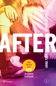 After (Serie After 1) Edición mexicana - Anna Todd pdf download