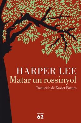 Matar un rossinyol - Harper Lee pdf download