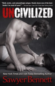 Uncivilized - Sawyer Bennett pdf download