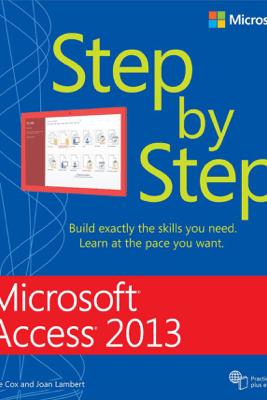 Microsoft® Access® 2013 Step by Step - Joan Lambert & Joyce Cox