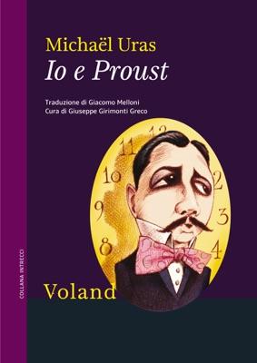 Io e Proust - Michaël Uras pdf download