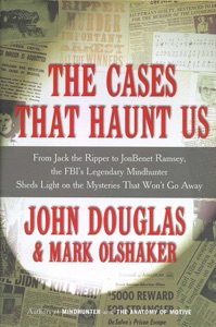 The Cases That Haunt Us - John E. Douglas pdf download