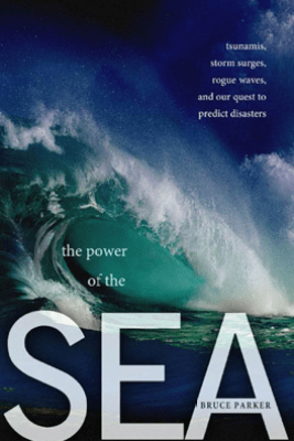 The Power of the Sea - Bruce Parker