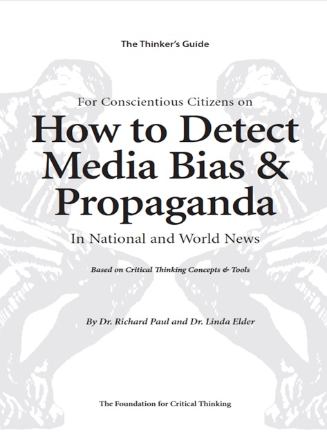 How to Detect Media Bias and Propaganda by Richard Paul