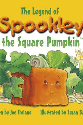 The Legend of Spookley the Square Pumpkin - Joe Troiano