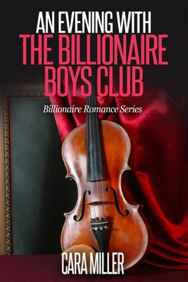 An Evening with the Billionaire Boys Club - Cara Miller pdf download