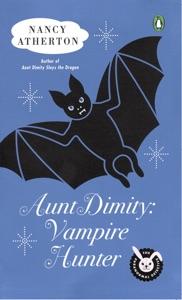 Aunt Dimity: Vampire Hunter - Nancy Atherton pdf download