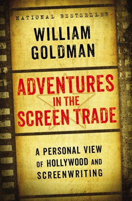 Adventures in the Screen Trade - William Goldman pdf download