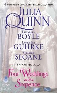 Four Weddings and a Sixpence - Julia Quinn, Elizabeth Boyle, Stefanie Sloane & Laura Lee Guhrke pdf download