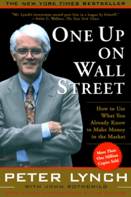 One Up On Wall Street - Peter Lynch