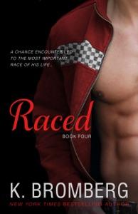 Raced - K. Bromberg pdf download