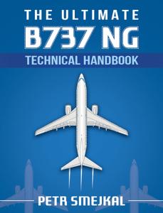 The Ultimate B 737 NG Technical Handbook - Petr Smejkal pdf download