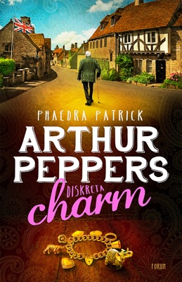 Arthur Peppers diskreta charm - Phaedra Patrick pdf download