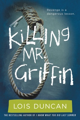 Killing Mr. Griffin - Lois Duncan pdf download