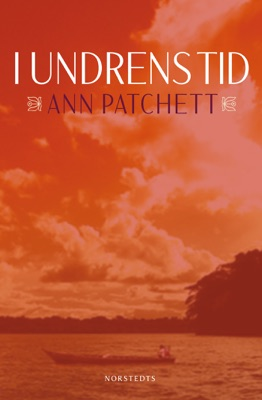 I undrens tid - Ann Patchett pdf download
