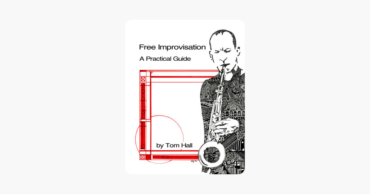 Free Improvisation: A Practical Guide on Apple Books