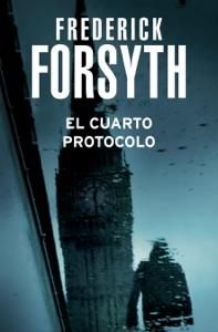 El cuarto protocolo - Frederick Forsyth pdf download