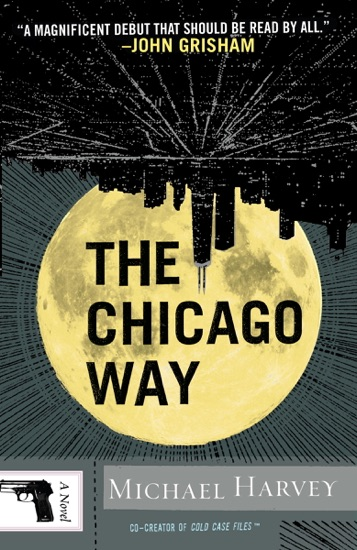 The Chicago Way by Michael Harvey PDF Download