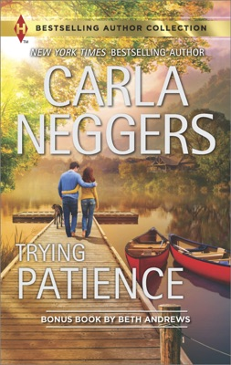 Trying Patience & A Not-So-Perfect Past - Carla Neggers & Beth Andrews pdf download