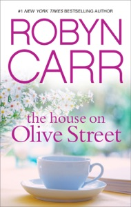 The House on Olive Street - Robyn Carr pdf download
