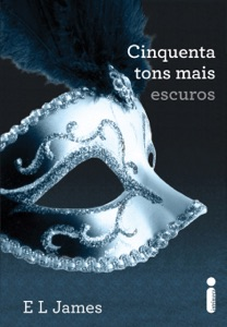 Cinquenta Tons Mais Escuros (Portuguese Edition) - E L James pdf download