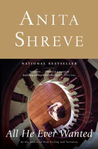 All He Ever Wanted - Anita Shreve pdf download