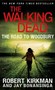 The Road to Woodbury - Robert Kirkman & Jay Bonansinga pdf download