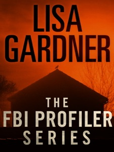 The FBI Profiler Series 6-Book Bundle - Lisa Gardner pdf download