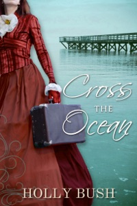 Cross The Ocean - Holly Bush pdf download