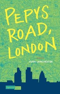 Pepys Road, London - John Lanchester pdf download