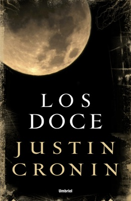 Los doce - Justin Cronin pdf download