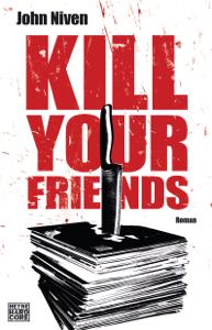 Kill Your Friends - John Niven pdf download