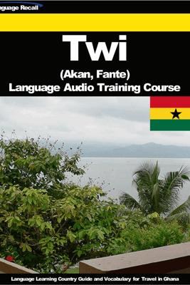 Twi (Akan, Fante) Language Audio Training Course - Language Recall