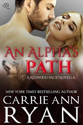 An Alpha's Path - Carrie Ann Ryan pdf download