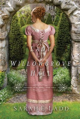 A Lady at Willowgrove Hall - Sarah E. Ladd pdf download