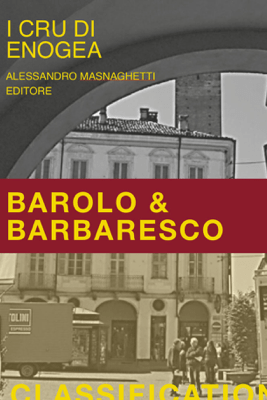 Barolo and Barbaresco Classification - Alessandro Masnaghetti