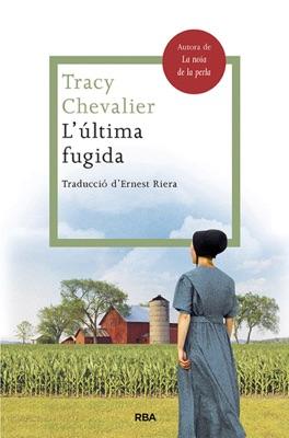 L'última fugida - Tracy Chevalier pdf download