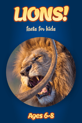 Facts About Lions For Kids 6-8 - Cindy Bowdoin