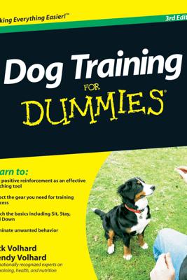 Dog Training For Dummies - Jack Volhard & Wendy Volhard