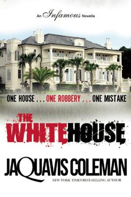 The White House - JaQuavis Coleman