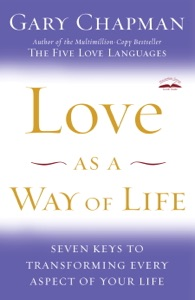 Love as a Way of Life - Gary Chapman pdf download