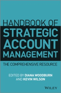 Handbook of Strategic Account Management - Diana Woodburn & Kevin Wilson pdf download