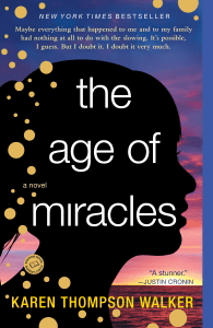 The Age of Miracles - Karen Thompson Walker pdf download