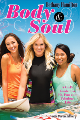 Body and Soul - Bethany Hamilton